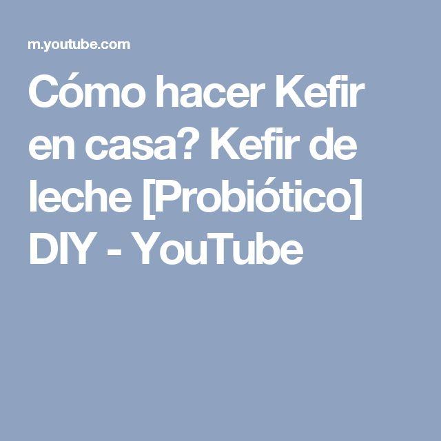 Cómo hacer Kefir en casa? Kefir de leche [Probiótico] DIY - YouTube