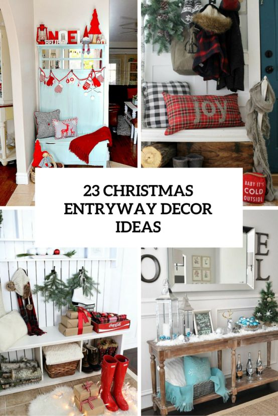 http://www.digsdigs.com/23-welcoming-and-cozy-christmas-entryway-decor-ideas/?utm_source=feedburner
