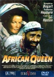 "68 ~ The African Queen ~ ""After years of wooing director John Huston via good reviews, film critic James Agee was given a chance to write the screenplay for a Huston picture. Adapted from a novel by C.S. Forester, The African Queen stars Humphrey Bogart in his Oscar-winning portrayal of Charlie Allnut, the slovenly, gin-swilling captain of a tramp steamer called the African Queen, which ships supplies to small East African villages during World War I. Katharine Hepburn plays Rose Sayer…"