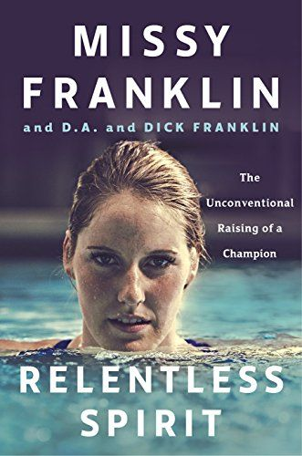 Relentless Spirit: The Unconventional Raising of a Champion by Missy Franklin http://www.amazon.com/dp/1101984929/ref=cm_sw_r_pi_dp_BRk3wb183H5DY
