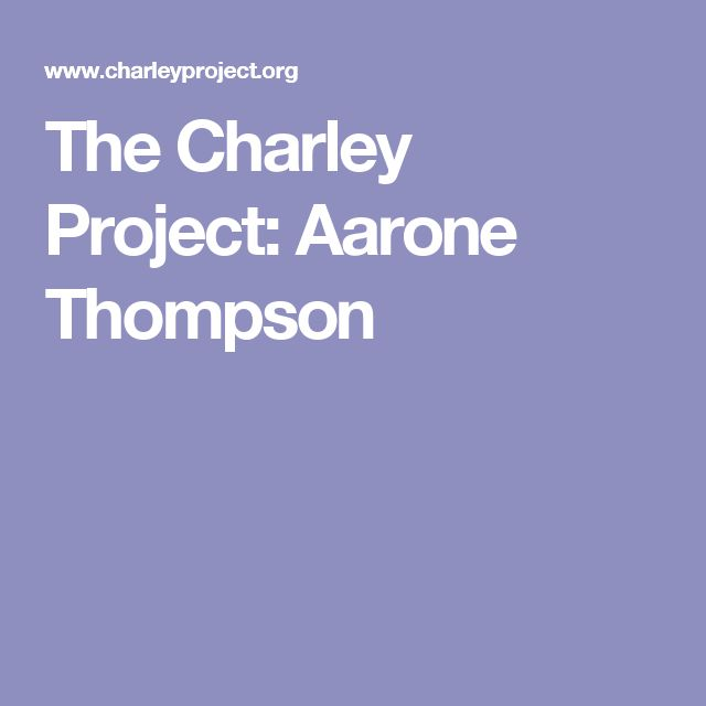 The Charley Project: Aarone Thompson