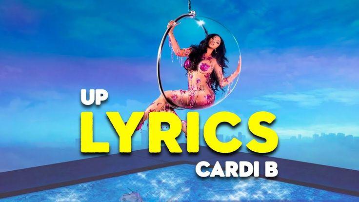 Cardi B Up Lyrics Youtube In 2021 Cardi B Lyrics Cardi