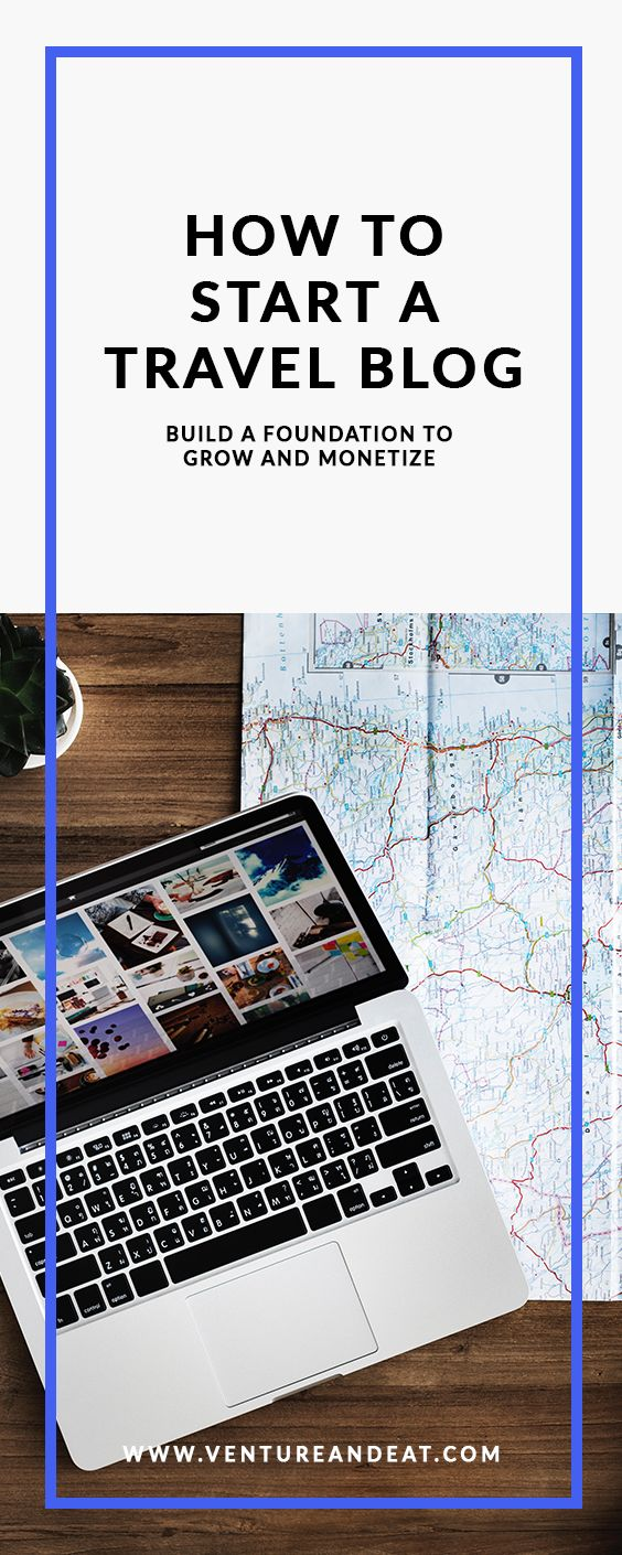 Travel Blog   Blogging Tips   How to Start a Travel Blog   Blogger   Creating a travel blog isn't as easy as 1, 2, 3. It takes a strong foundation and dedication to rework strategies to grow and monetize your blog. Here's a no BS guide to creating your own travel blog!