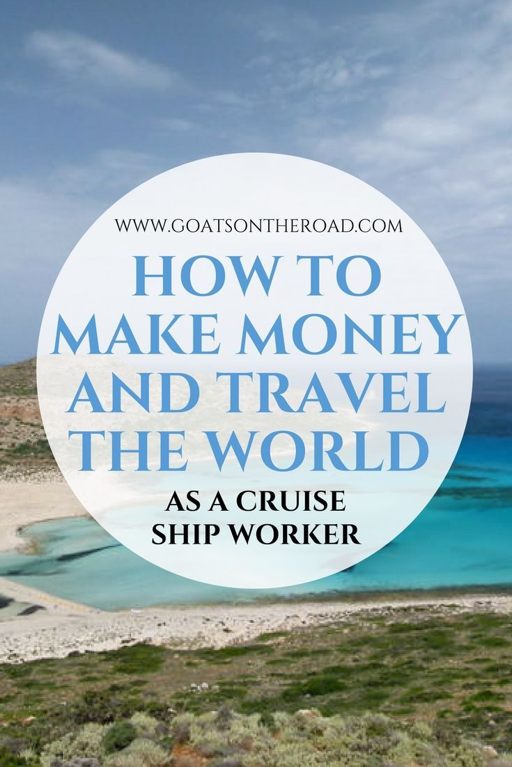 How To Make Money and Travel The World As a Cruise Ship Worker | How To Travel Forever | How To Make Money To Travel | How To Afford To Travel The World | Best Travel Jobs