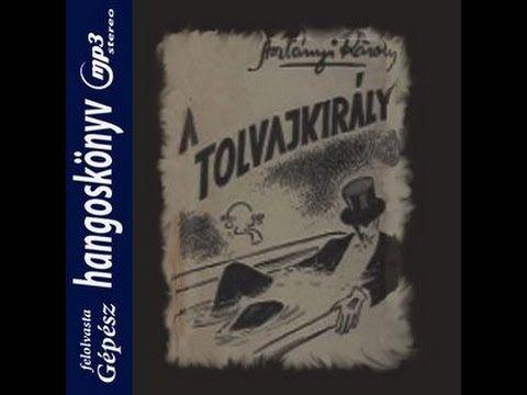 Aszlányi Károly -  A tolvajkirály  ( hangoskönyv )