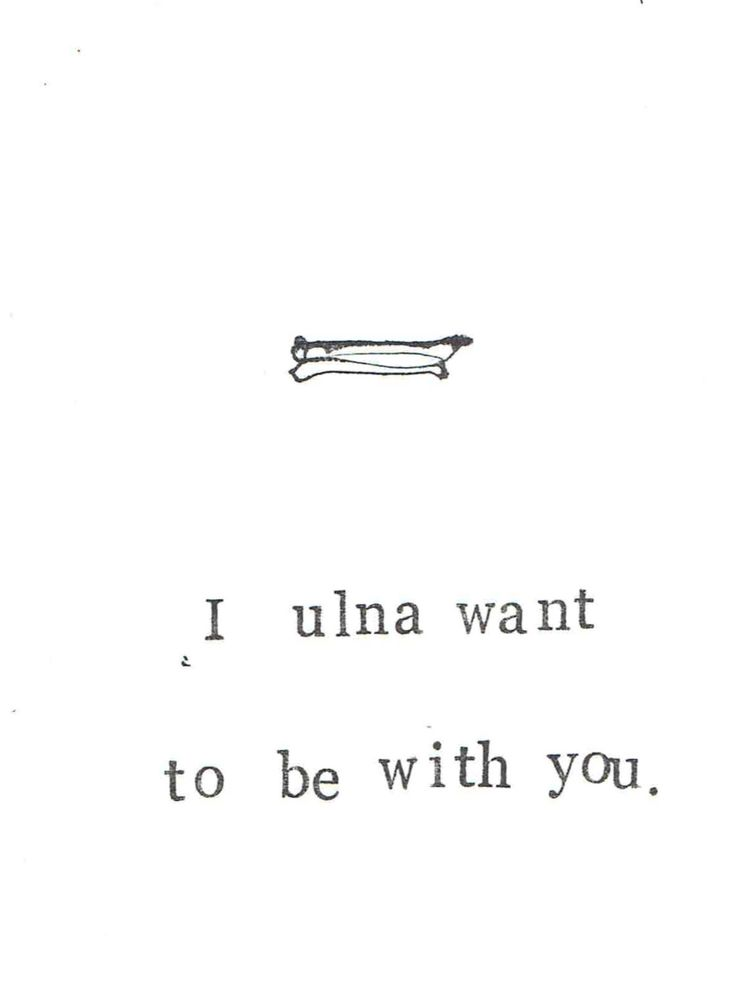 I Ulna Want To Be With You Card Funny Valentine's Day Skeleton Anatomy Science Love Medical Humor Gothic Pun Card For Him Men Nurse Doctor by ModDessert on Etsy https://www.etsy.com/listing/155189884/i-ulna-want-to-be-with-you-card-funny