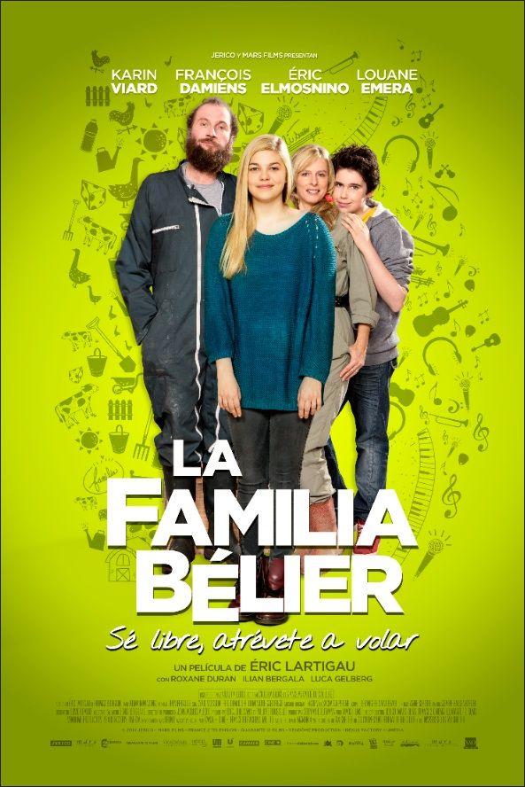 La Famille Bélier (2015):Una niña, que vive con sus padres sordos, descubre que tiene el don de cantar.