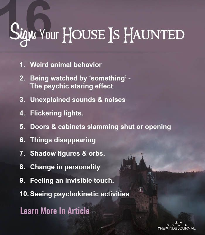 16 Signs Your House Is Truly Haunted What To Do About It Haunting What Is Ghosting Haunted House Pictures