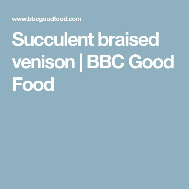 Succulent braised venison   BBC Good Food