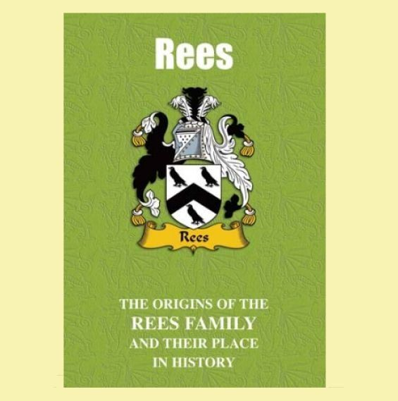 Rees Coat Of Arms History Welsh Family Name Origins Mini Book