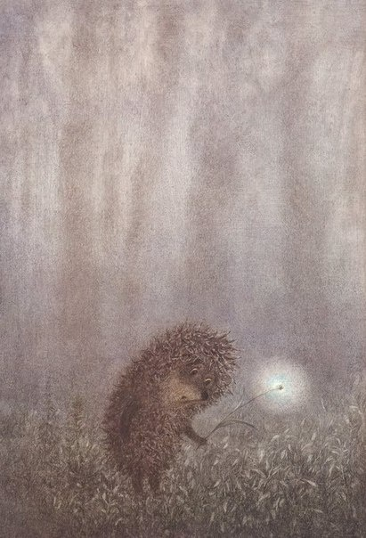 Hedgehog in the Fog - my favourite animation!!! and a good metaphor for life. We are all hedgehogs in the fog, innit.