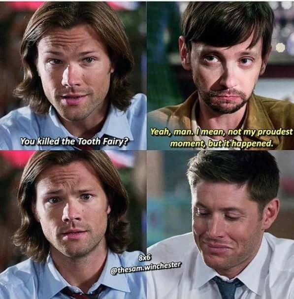 Sam is like OMG then who is taking my teeth?! And thinks Garth is crazy while Dean is just like 'you are such an adorable idiot'