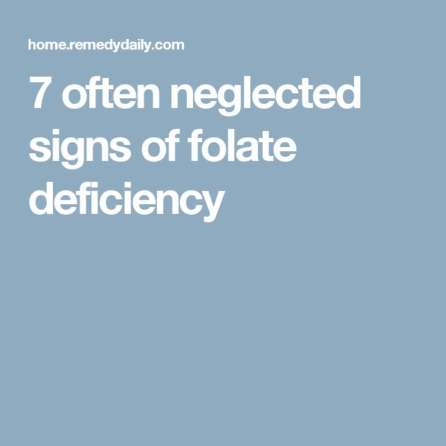 7 often neglected signs of folate deficiency