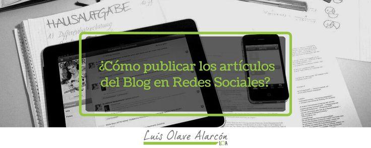Cómo publicar tus post en redes sociales? - luisolavea.xyz