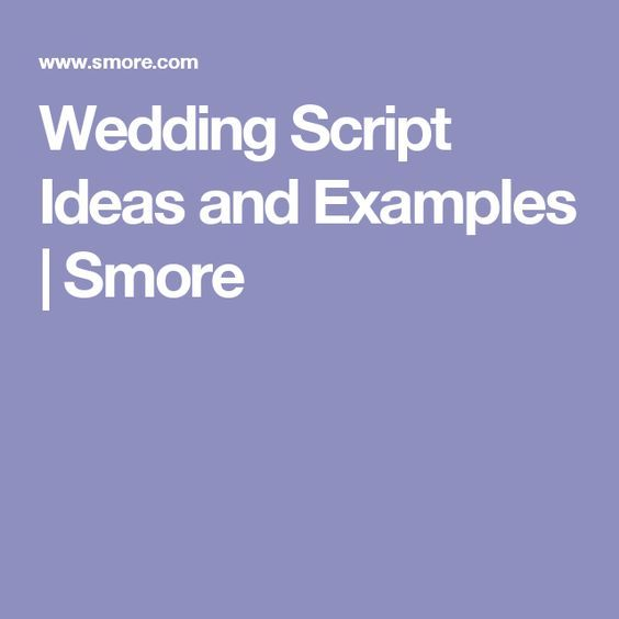 Wedding Script Ideas And Examples
