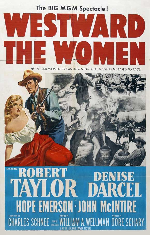Westward the Women: Movie Posters, Robert Taylors, The Woman, Favorite Movies, Westerns Movie, Woman Dvd, Favorite Westerns, Old Movie, Westward