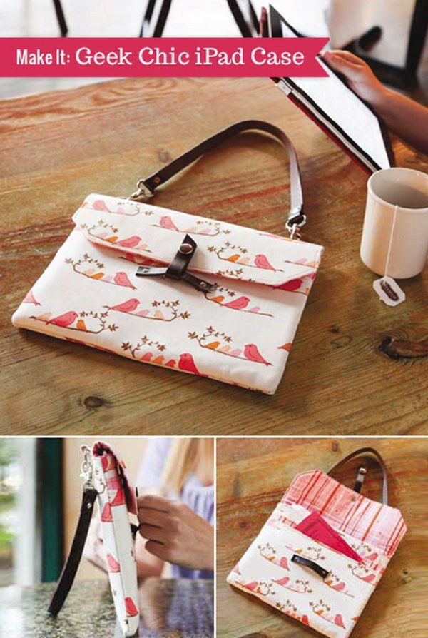 The Geek Chic iPad Case. This iPad case looks like a smart handbag. It's very convenient for you to carry your iPad outside. http://hative.com/diy-ipad-case-ideas-tutorials/