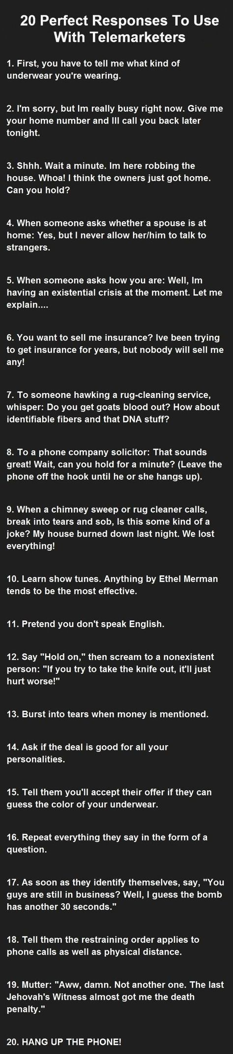20 Perfect Responses To Use With Telemarketers. funny jokes story lol funny quote funny quotes funny sayings joke hilarious humor prank stories funny jokes pranks: