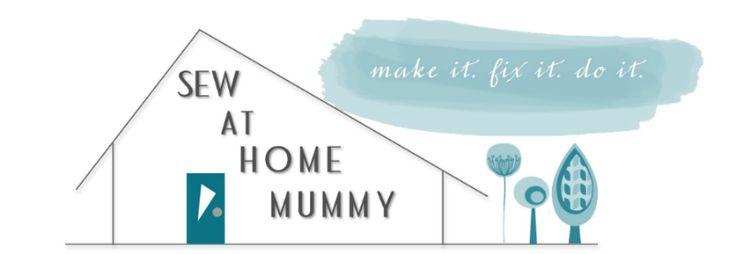 Sew at Home Mummy