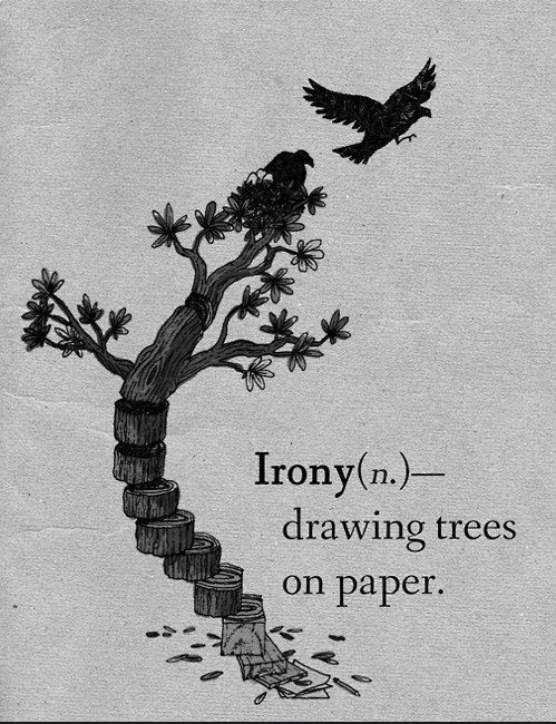 Irony drawing trees on paper | Anonymous ART of Revolution