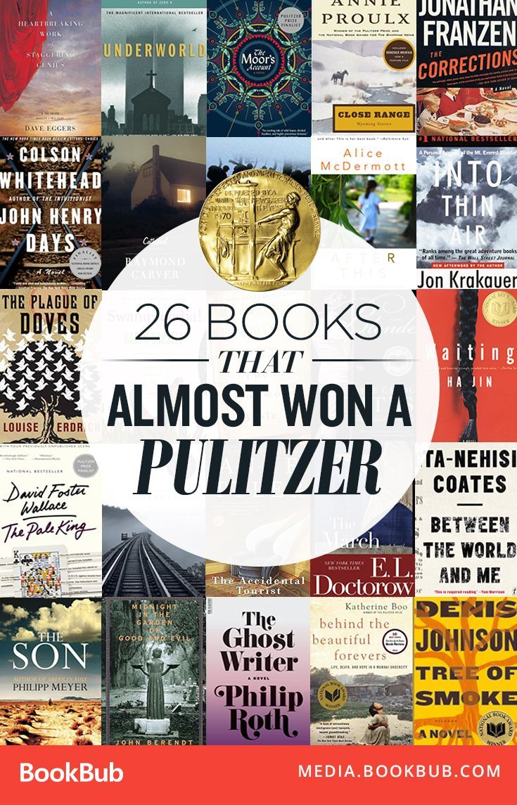 26 books that almost won a Pulitzer award, including fiction and nonfiction books.