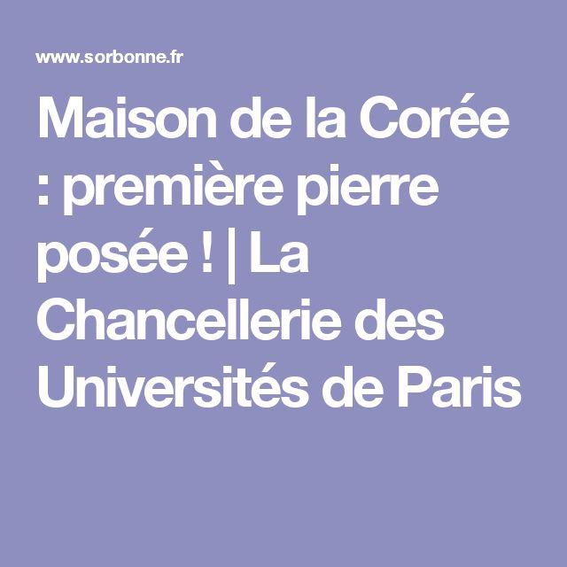 Maison de la Corée : première pierre posée ! | La Chancellerie des Universités de Paris