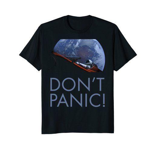 Amazon.com: Starman Don't Panic Driving Around Earth T-Shirt: Clothing