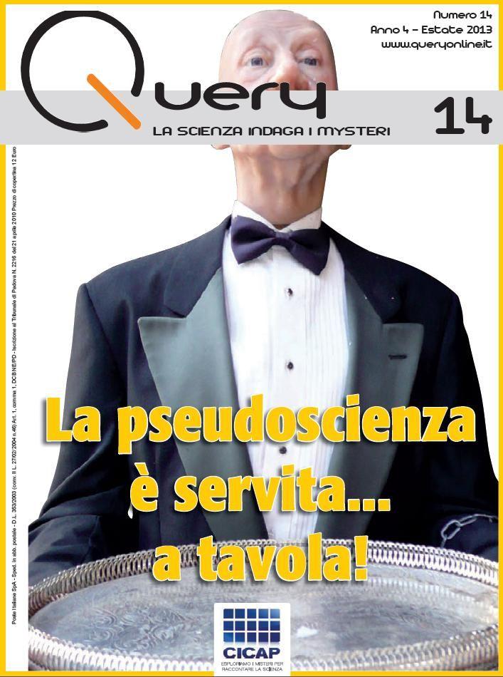 È in distribuzione il nuovo numero di Query (il 14), la rivista del #CICAP. Il numero è dedicato alle #bufale_alimentari, sono l'autore di due articoli e della intro http://www.cicap.org/new/query.php?id=114 (in basso a destra è possibile vedere l'elenco degli articoli)