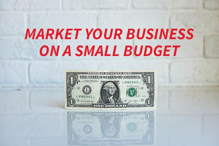 How to brand and market your business on a tiny budget!
