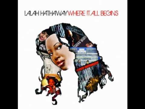 Lalah Hathaway-You Were Meant For Me (+playlist)