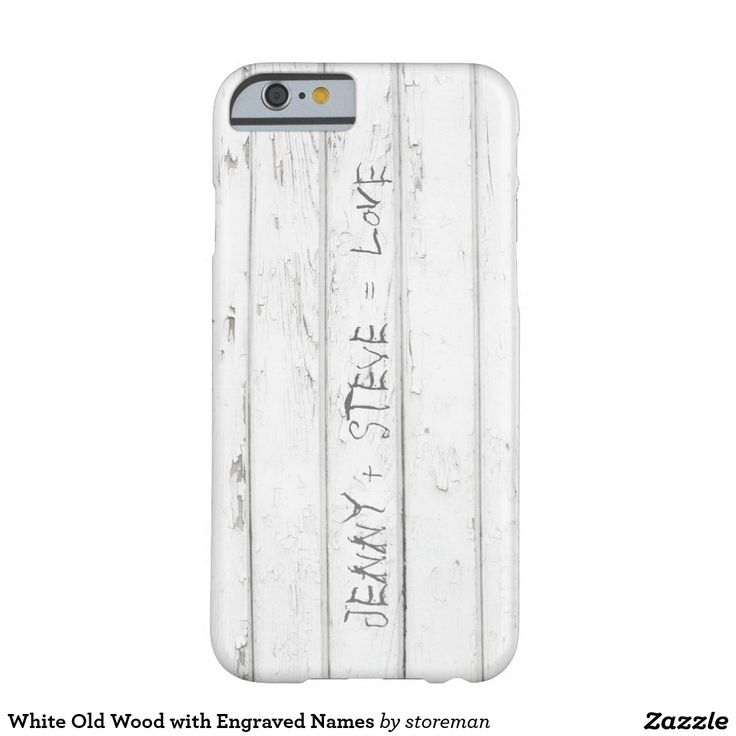 White Old Wood with Engraved Names Barely There iPhone 6 Case
