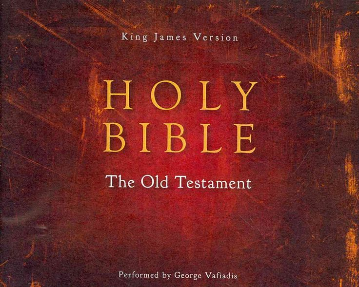 Holy Bible: King James Version, the Old Testament