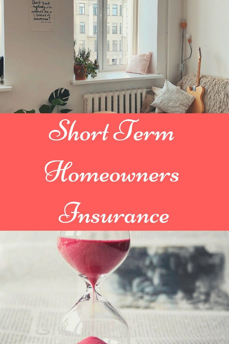 In This Article You Will Discover The Benefits Of Short Term Homeowners Insurance And Why It S The Best Alternative For Annual Life Insurance Agent Home Insurance Insurance Quotes