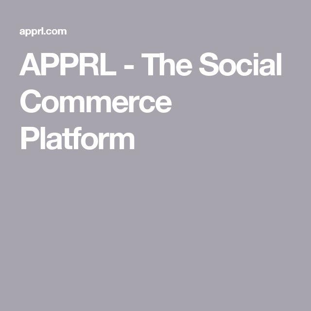 APPRL - The Social Commerce Platform