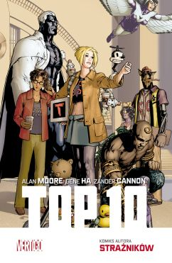 "Alan Moore (sc.), Gene Ha & Zander Cannon (rys.), ""Top 10"", Egmont Polska, 2017."
