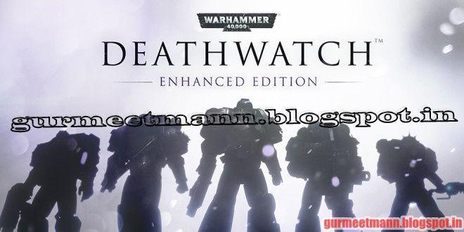 Warhammer 40000: Deathwatch -  PC Games | Full Version - Downloads Free PC Game