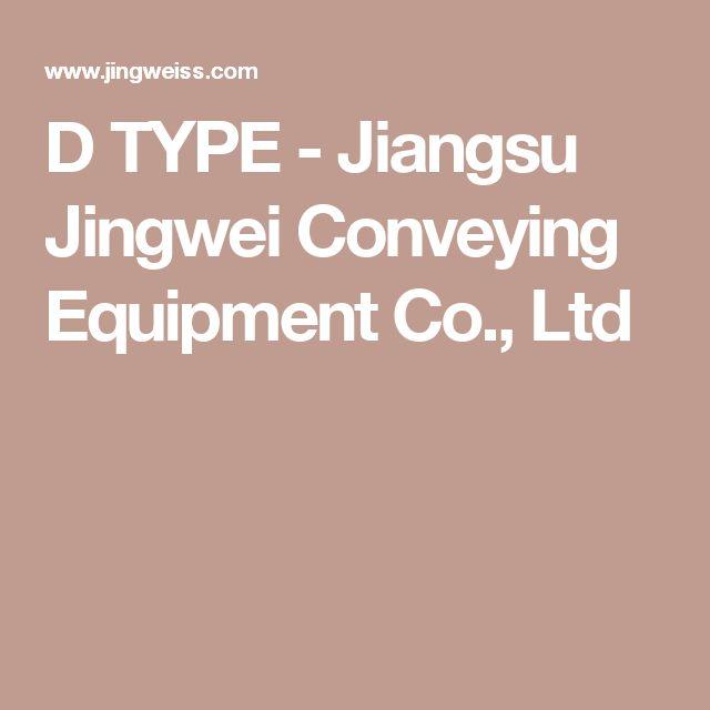 D TYPE - Jiangsu Jingwei Conveying Equipment Co., Ltd