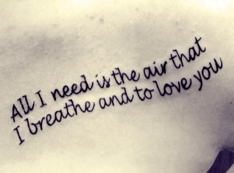 Tattoo: Song lyrics of the song The Air That I Breathe by The Hollies