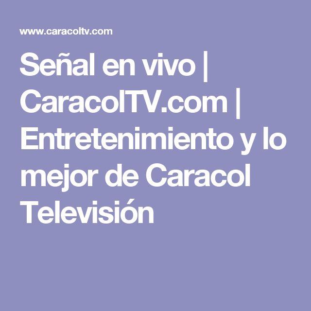 Señal en vivo | CaracolTV.com | Entretenimiento y lo mejor de Caracol Televisión