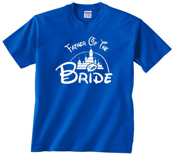 Disney Father of the Bride t shirt. Dream Wedding by JandVdesign, $14.99