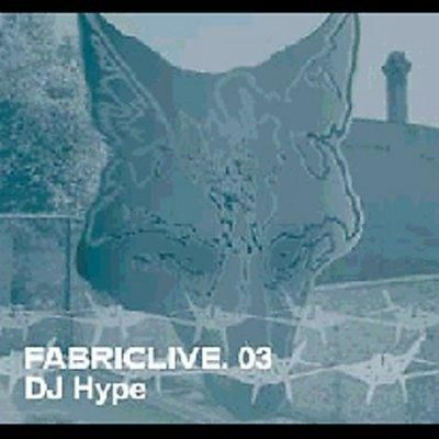 DJ Hype - Fabric Live 3
