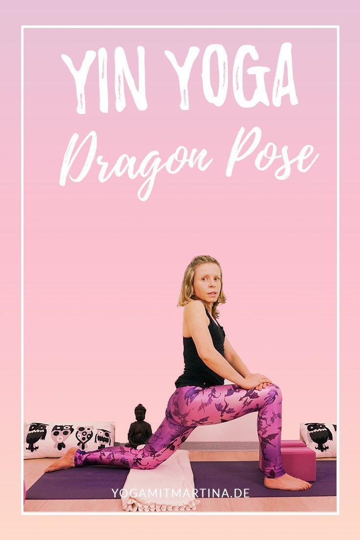 Yin Yoga Positionen Erklärt Der Drache Dragon Pose Und Varianten