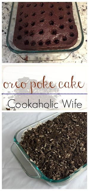 Cookaholic Wife: Improv Cooking Challenge: Cookies and Cream Poke Cake