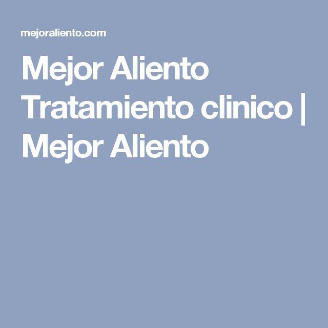 Mejor Aliento Tratamiento clinico   Mejor Aliento