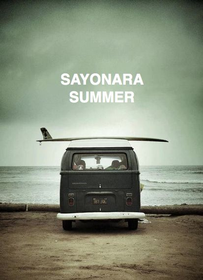 SAYONARA SUMMER + A SONG BY ANIMAL COLLECTIVE: Buses, At The Beaches, Buckets Lists, Waves, Surfing Up, Sea, Roads Trips, Vw Vans, Roadtrip