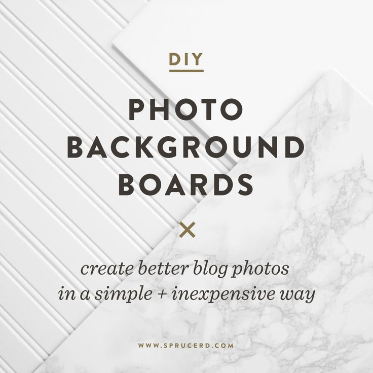 DIY Photo Background Boards. Create better blog photos!   Spruce Rd.