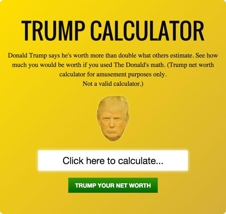 The Donald Trump Net Worth Calculator