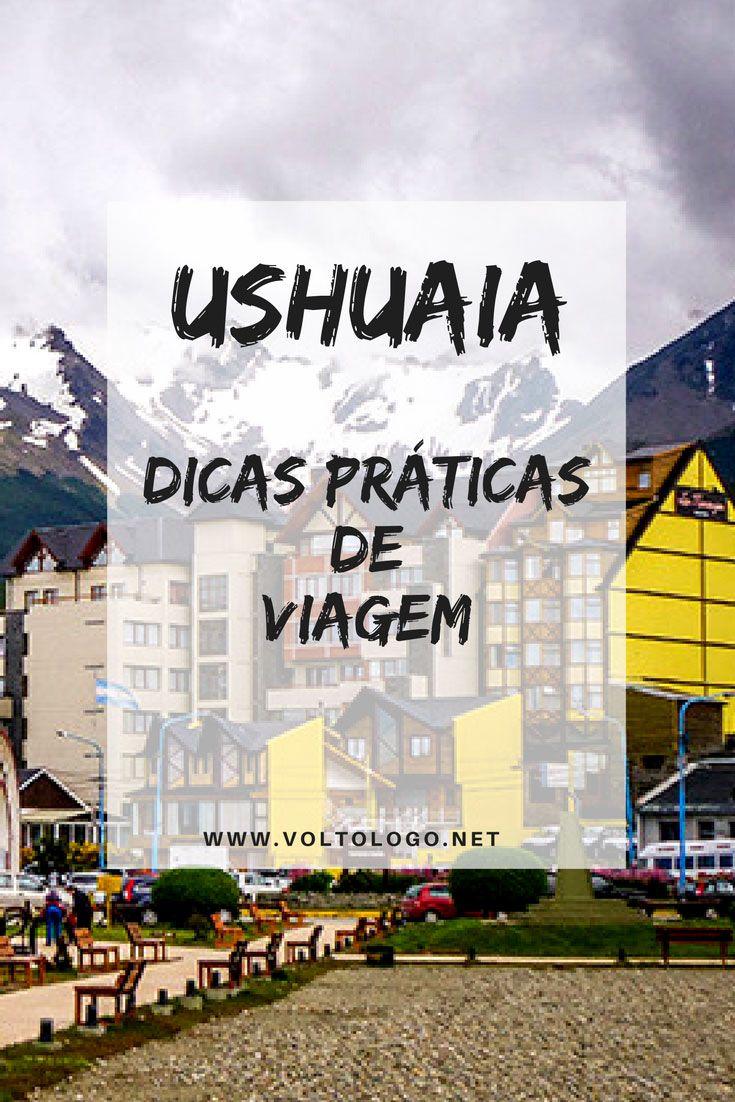 Ushuaia, na Patagônia argentina: Dicas de viagem e turismo para você planejar seu mochilão. Descubra quando ir, onde ficar e o que fazer na cidade.
