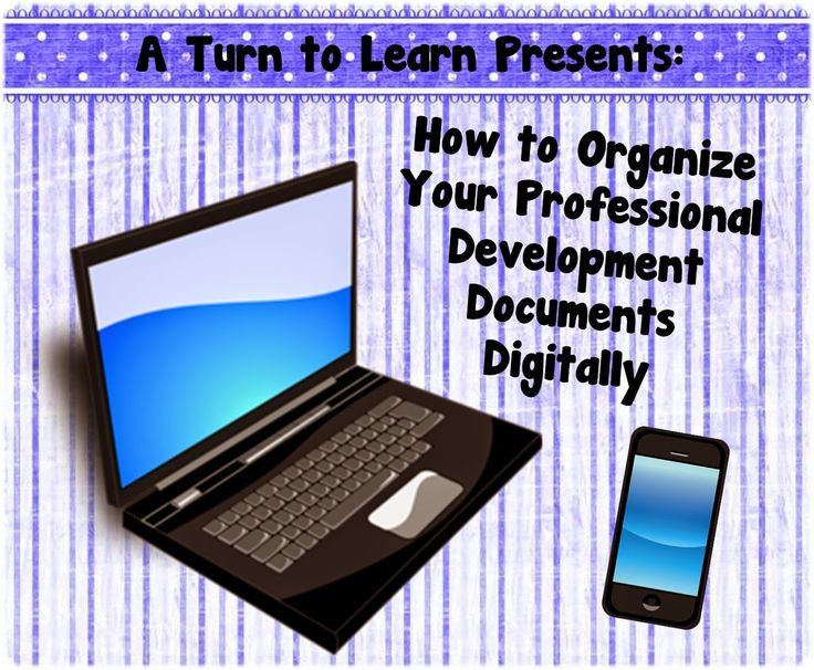 Clear off your bookshelf!  How to Organize Your Professional Development Documents Digitally!