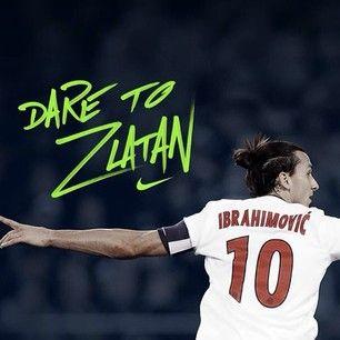 Dare to Zlatan #nikefootball #DaretoZlatan